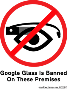 Google Glass Banned - Wearable Technology