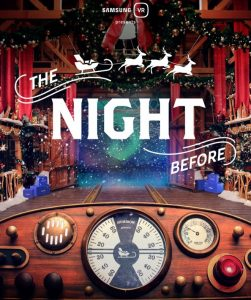 Samsung VR The Night Before Virtual Reality Sleigh Ride with Santa