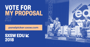 SXSWedu 2018 Proposals