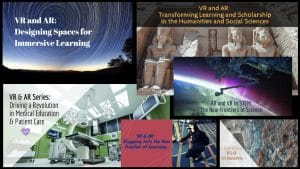 VR and AR - the new frontier of learning series in the EDUCAUSE Review