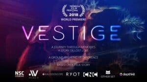 Vestige VR Experience debuts at the Tribeca Film Festival