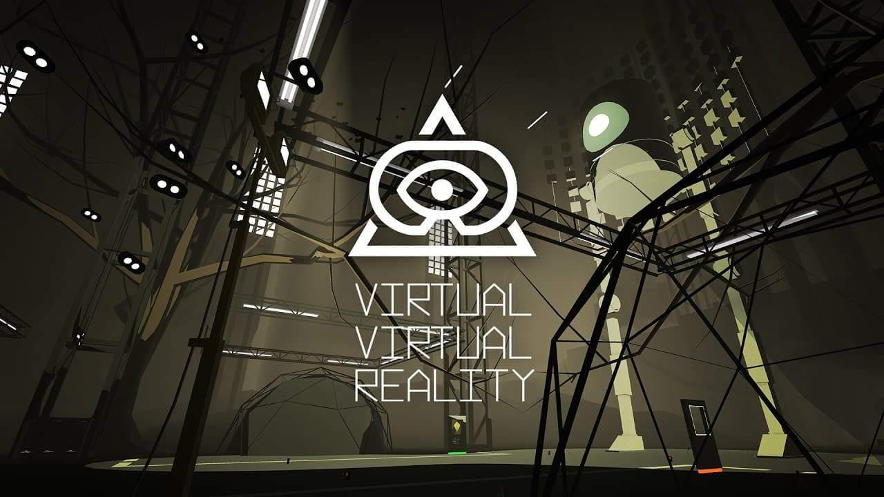 Virtual-Virtual Reality VR Experience