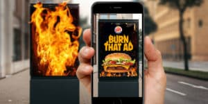 "Burger King's innovative AR campaign - ""Burn That Ad"""