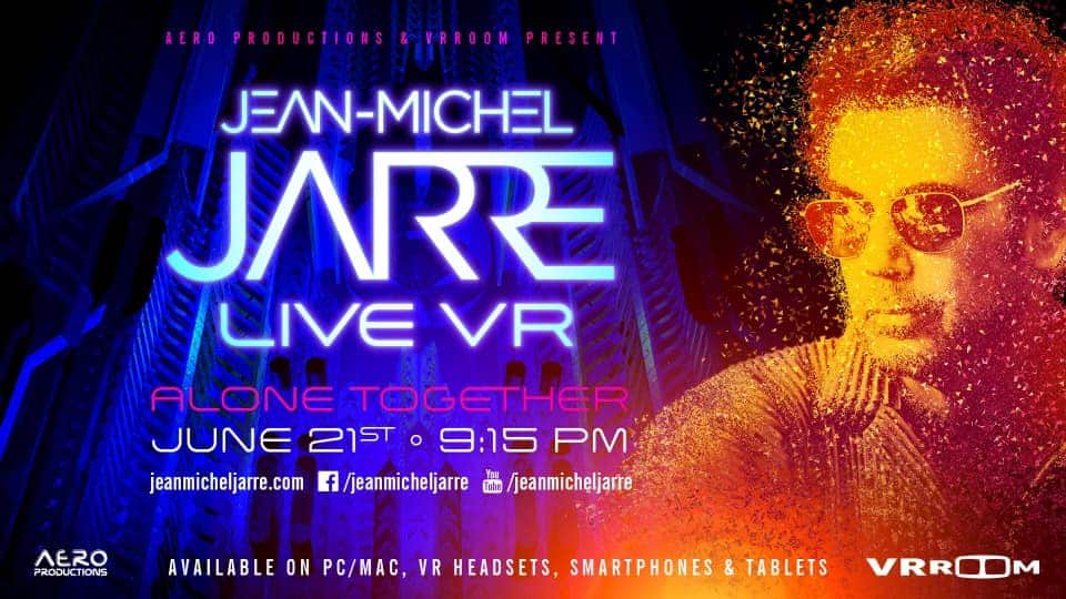 Jean-Michel Jarre will do a Live concert in VR this Sunday, 21 June 2020.