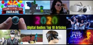Here are the Top Ten AR/VR Articles for 2020 from Digital Bodies in 2020