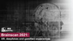 Join us at the ShapingEDU Unconference for our working session: Brainscan 2021: XR, Deepfakes, and Gamified Experiences.