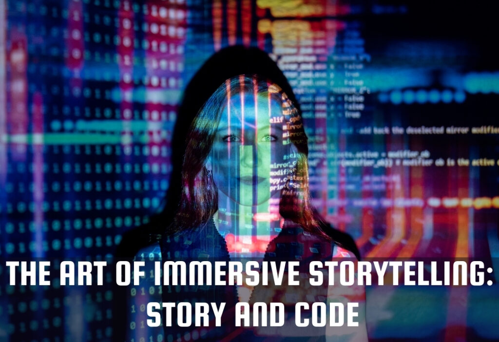 Support our proposal for SXSW Interactive 2022: The Art of Immersive Storytelling: Story and and Code.