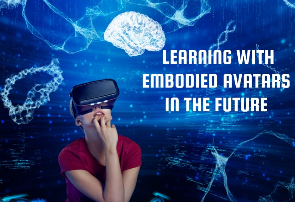 Support our SXSWedu 2022 proposal - Learning with Embodied Avatars in the Future